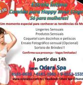 CONVITE: Spa Odara Convida para Happy Hour Lingerie (só para mulheres e maiores)