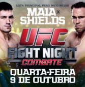 Último Lote de Ingressos à venda: UFC® FIGHT NIGHT no COMBATE: MAIA vs SHIELDS