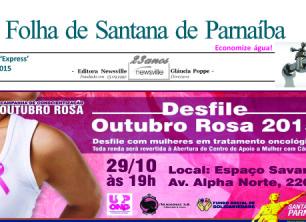 Folha de Santana de Parnaíba 'Express' de 31.10.2015: Desfile encerra campanha 'Outubro Rosa de Conscientização' de Santana de Parnaíba