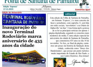 Leia aqui: Folha de Santana de Parnaíba 'Express' – Aniversário de 435 anos da cidade é comemorado com inauguração de novo terminal rodoviário e missa solene