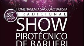 Hoje, não percam! Show Pirotécnico de Barueri em homenagem a São João Batista