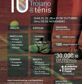 Vem aí, a 10a. Copa Troiano de Tênis – Clube de Aldeia da Serra