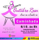 Caminhada Outubro Rosa, no dia 08/10 no Centro Histórico de Santana de Parnaíba