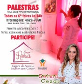 Palestra hoje, na Casa Rosa, em Santana de Parnaíba, sobre câncer de mama