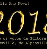 Feliz Ano Novo! São os votos da Editora Newsville, de Alphaville, aos leitores, clientes e parceiros!