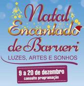"""Natal Encantado"" de Barueri acontecerá de 09 a 20/12 no bulevar central"