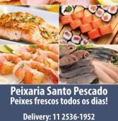 Publicidade: Peixaria Santo Pescado com Delivery (Alameda Rio Negro, ao lado da La Ville)