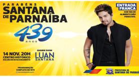É hoje! Show da Luan Santana no Aniversário de Santana de Parnaíba