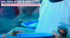 Santana de Parnaíba fornece marmitex para alunos da rede municipal e Etec