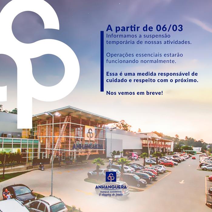Fechamento TemporárioAnhanguera Parque Shopping